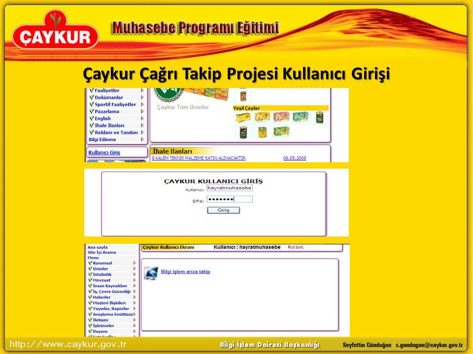 Çaykur Çağrı Takip Projesi Kullanıcı Girişi