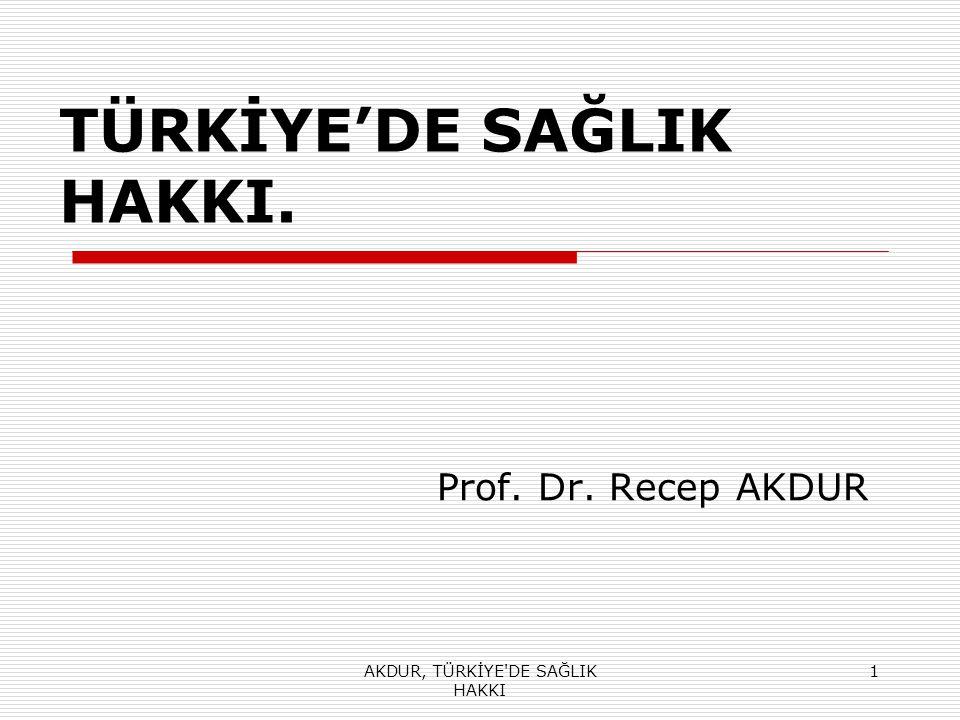 TÜRKİYE'DE SAĞLIK HAKKI.