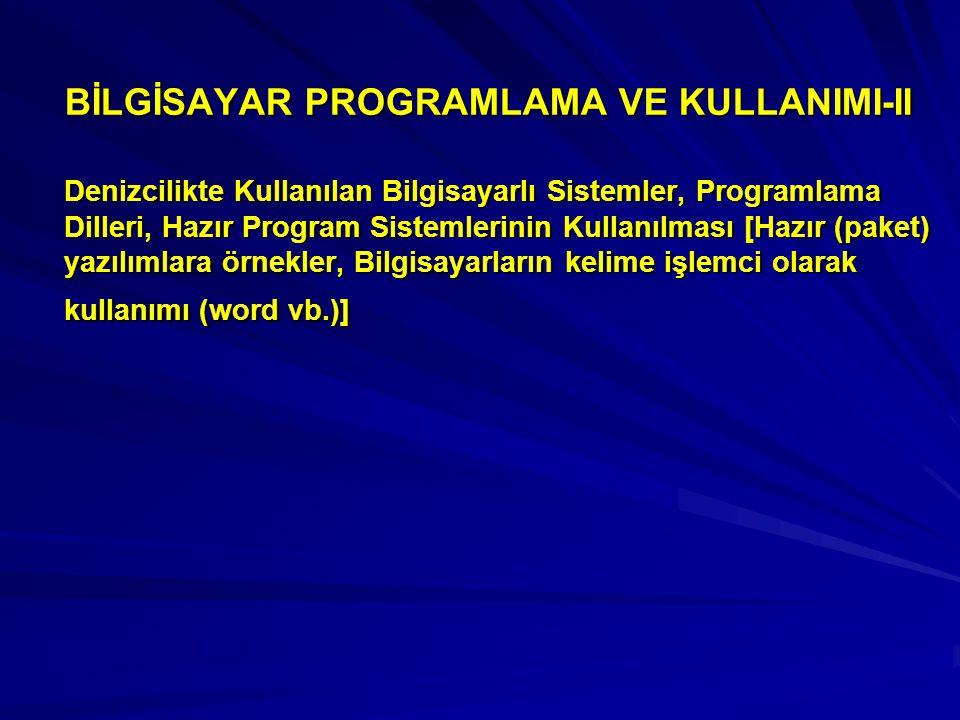 BİLGİSAYAR PROGRAMLAMA VE KULLANIMI-II