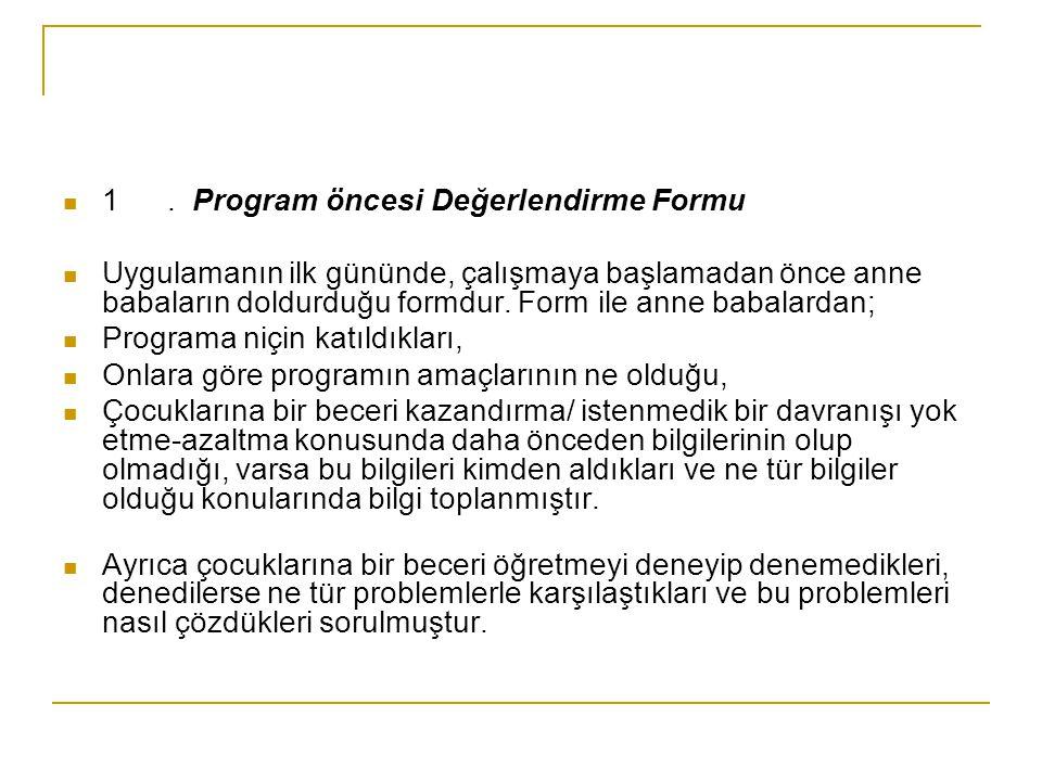 1 . Program öncesi Değerlendirme Formu