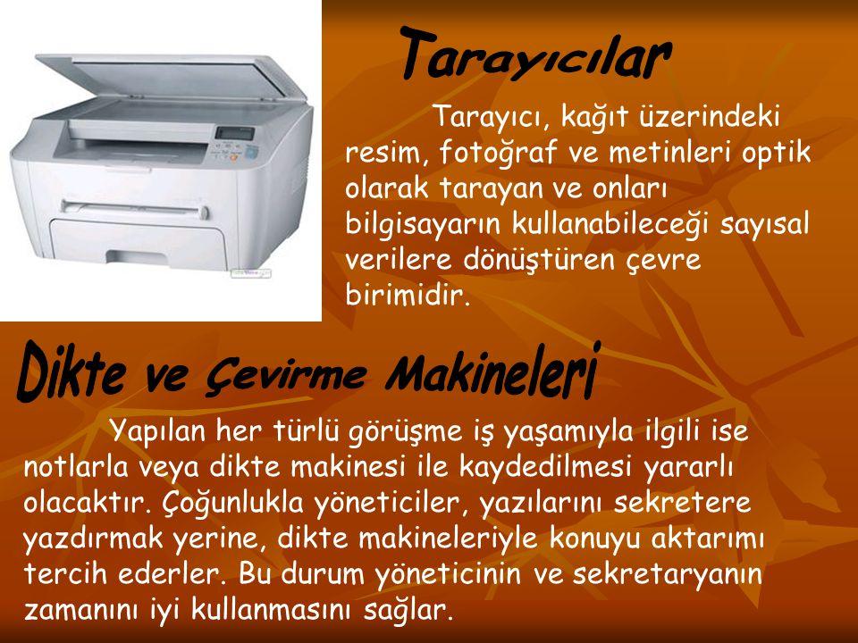 Dikte ve Çevirme Makineleri