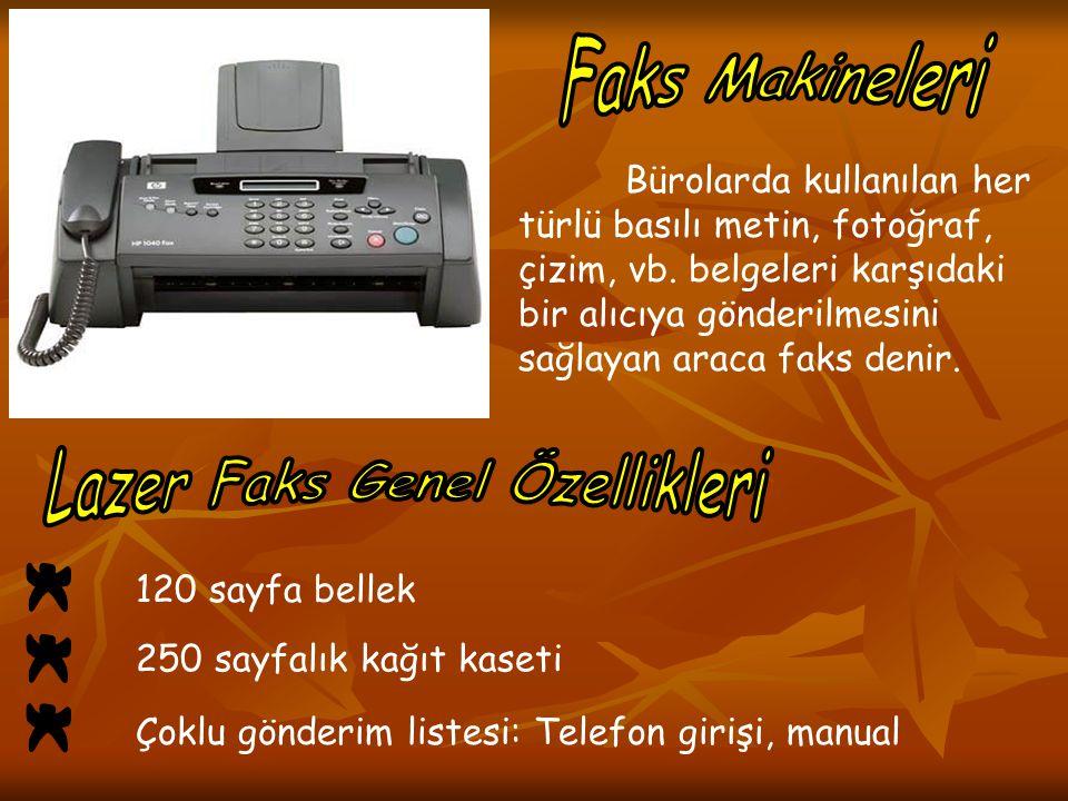 Lazer Faks Genel Özellikleri