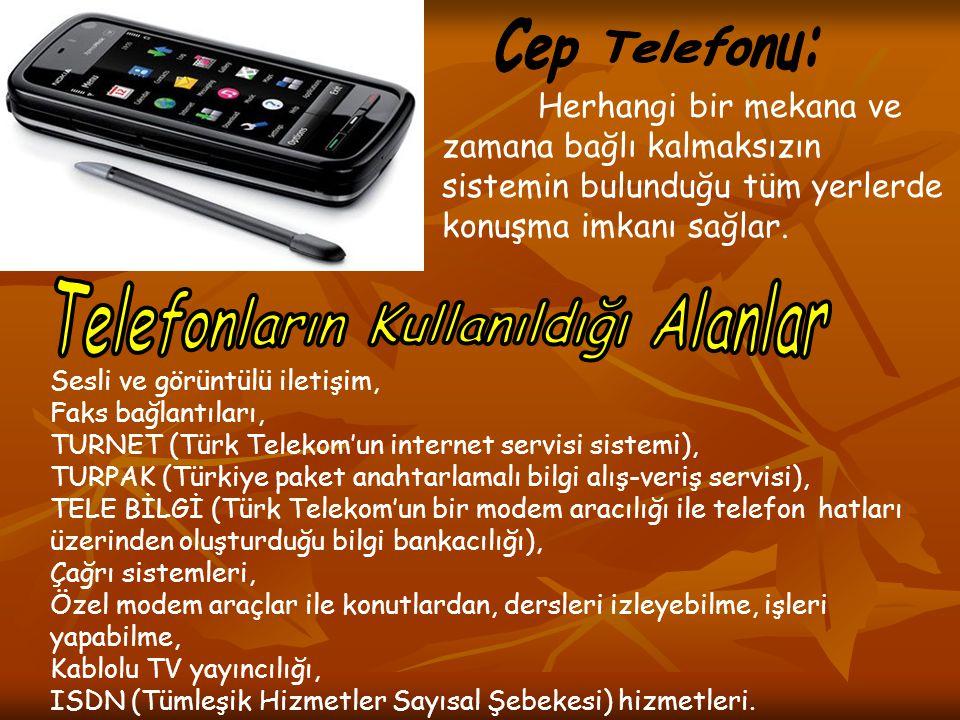 Telefonların Kullanıldığı Alanlar