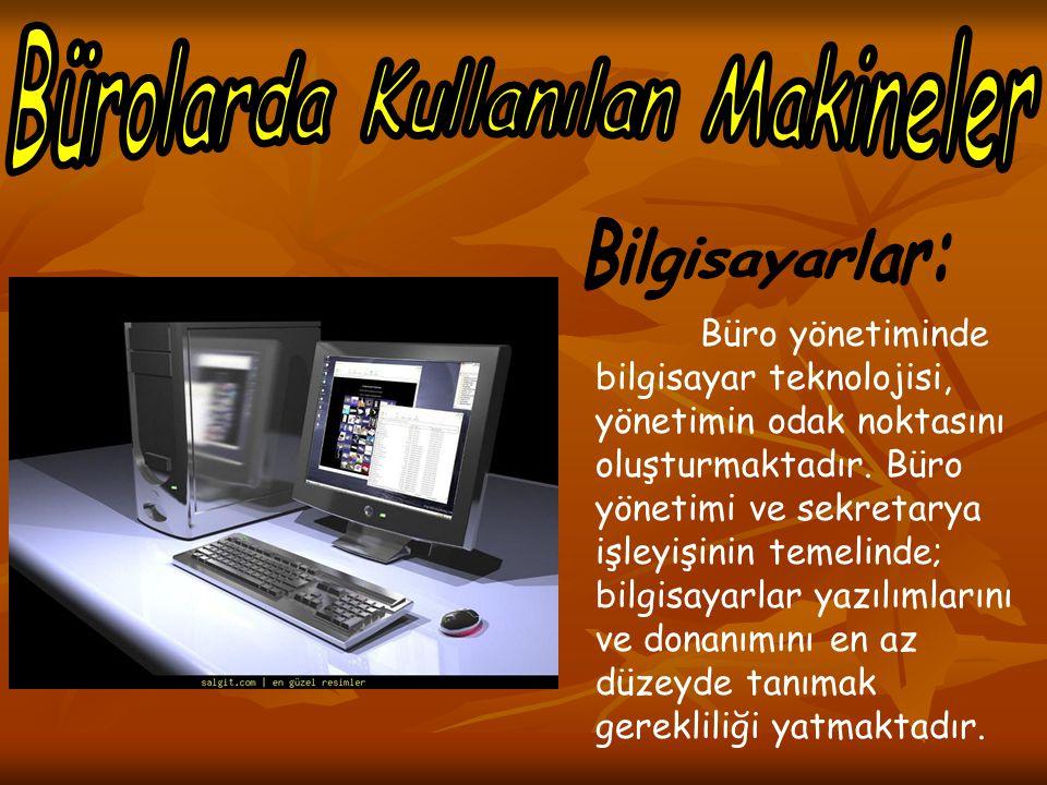 Bürolarda Kullanılan Makineler