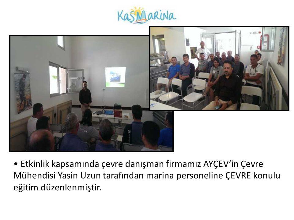 • Etkinlik kapsamında çevre danışman firmamız AYÇEV'in Çevre Mühendisi Yasin Uzun tarafından marina personeline ÇEVRE konulu eğitim düzenlenmiştir.