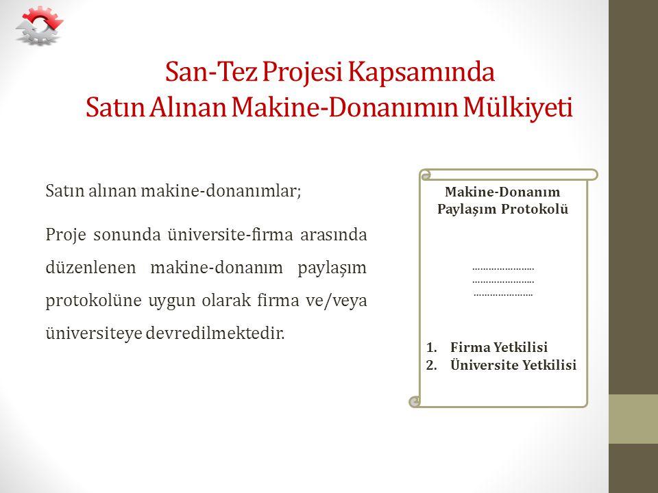 San-Tez Projesi Kapsamında Satın Alınan Makine-Donanımın Mülkiyeti