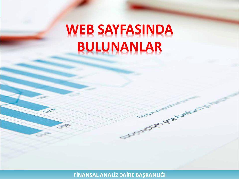WEB SAYFASINDA BULUNANLAR FİNANSAL ANALİZ DAİRE BAŞKANLIĞI