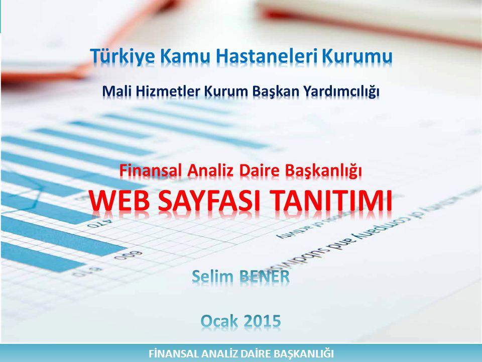 WEB SAYFASI TANITIMI Türkiye Kamu Hastaneleri Kurumu