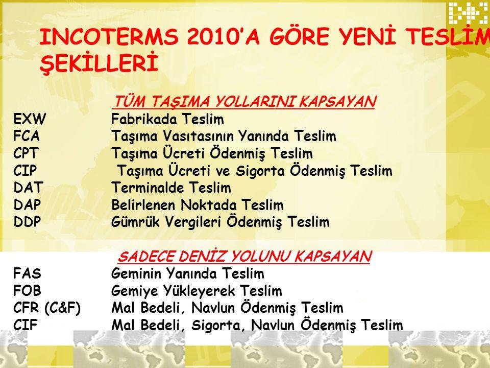 INCOTERMS 2010'A GÖRE YENİ TESLİM ŞEKİLLERİ