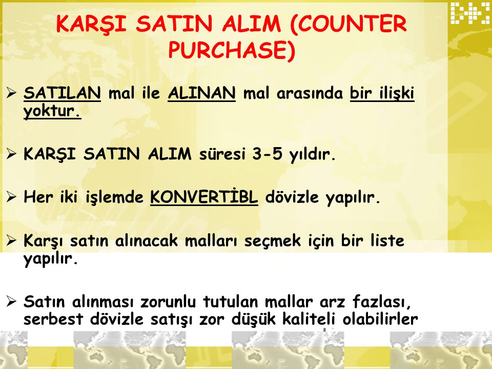 KARŞI SATIN ALIM (COUNTER PURCHASE)