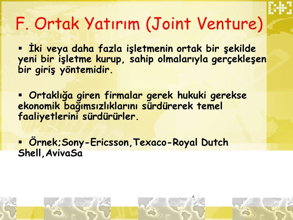 F. Ortak Yatırım (Joint Venture)