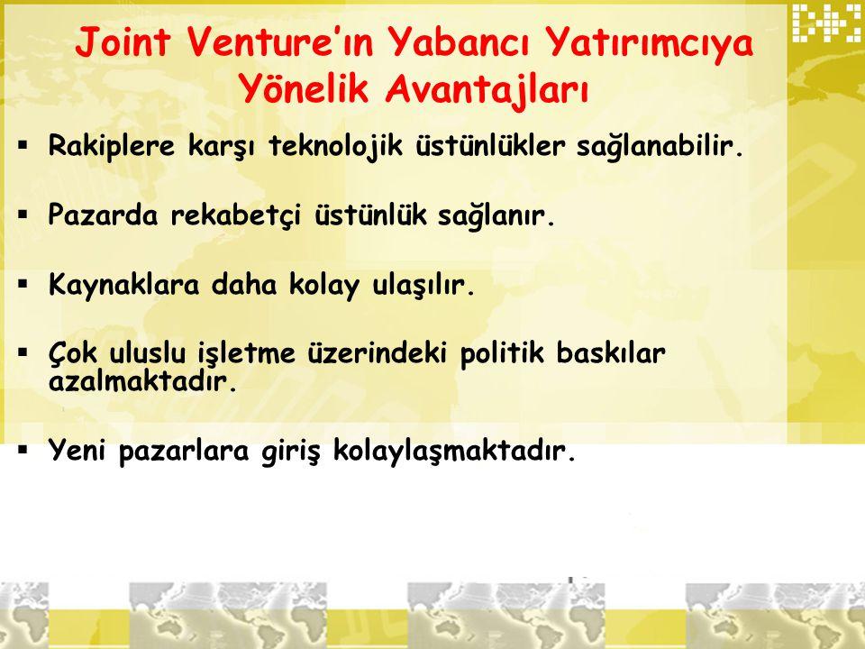 Joint Venture'ın Yabancı Yatırımcıya Yönelik Avantajları