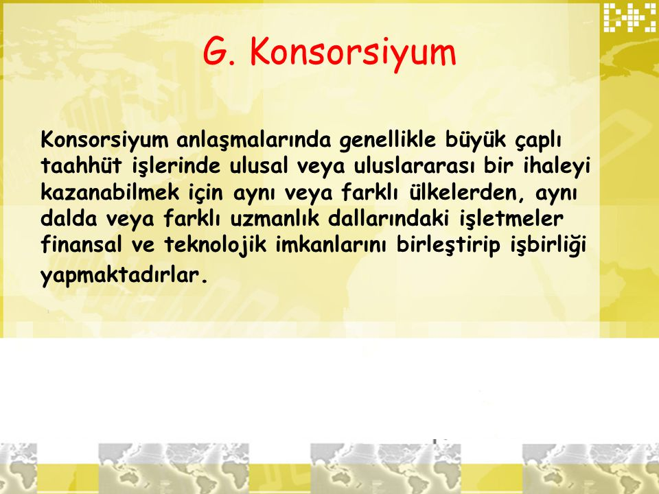 G. Konsorsiyum