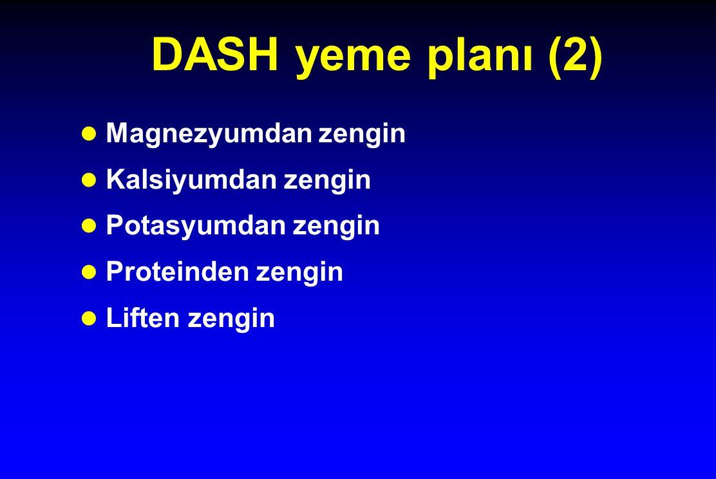DASH yeme planı (2) Magnezyumdan zengin Kalsiyumdan zengin