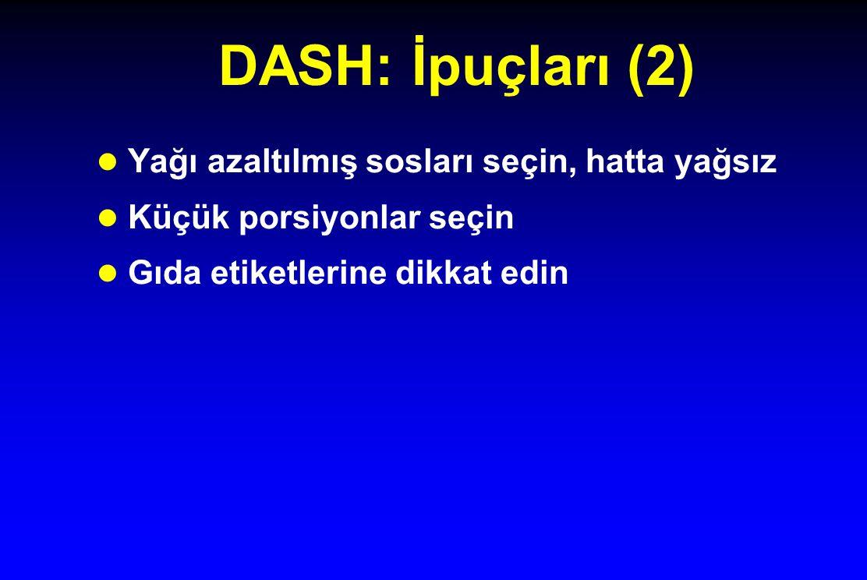 DASH: İpuçları (2) Yağı azaltılmış sosları seçin, hatta yağsız