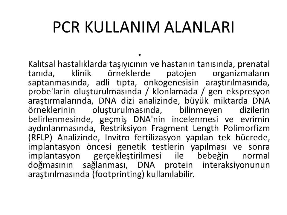 PCR KULLANIM ALANLARI