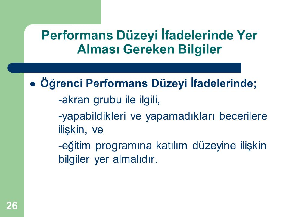 Performans Düzeyi İfadelerinde Yer Alması Gereken Bilgiler