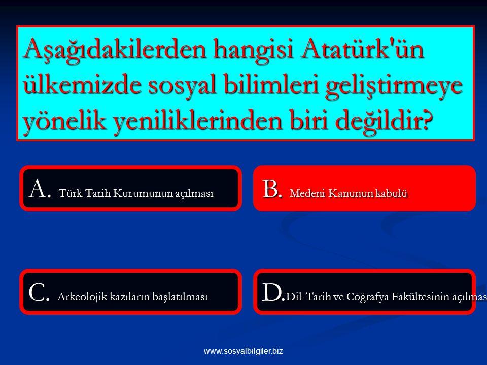 Aşağıdakilerden hangisi Atatürk ün ülkemizde sosyal bilimleri geliştirmeye yönelik yeniliklerinden biri değildir