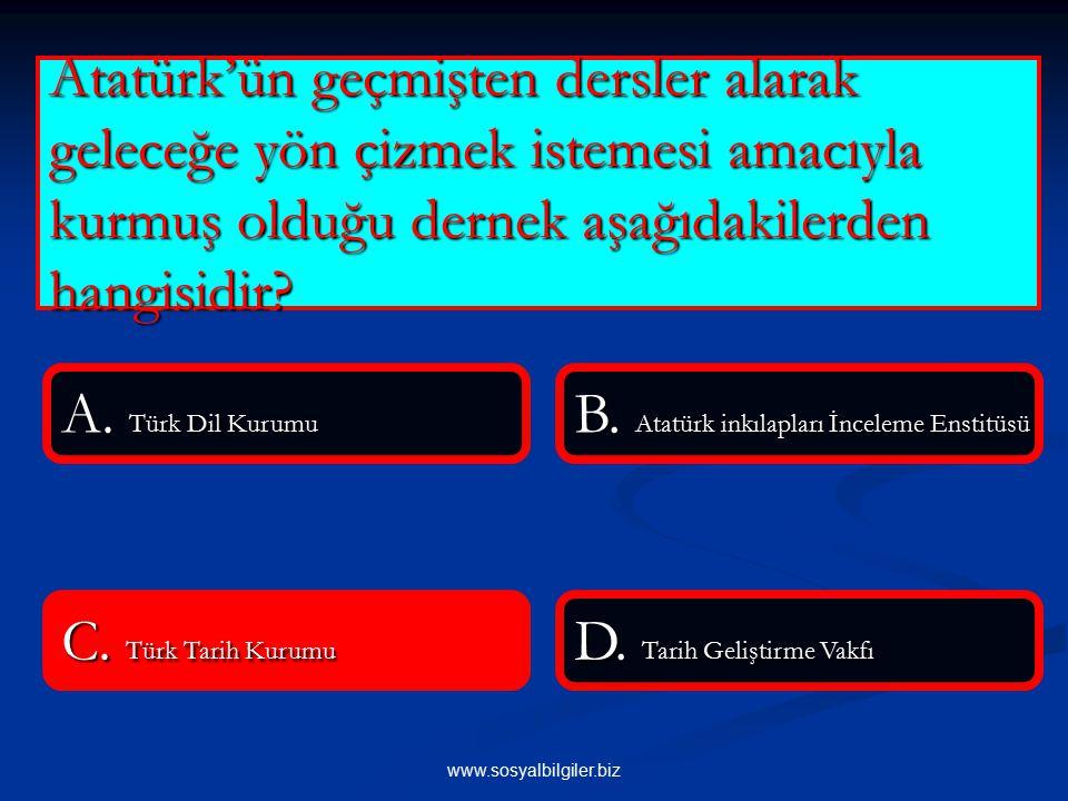 B. Atatürk inkılapları İnceleme Enstitüsü