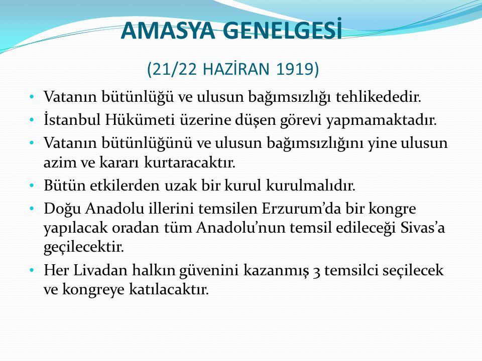 AMASYA GENELGESİ (21/22 HAZİRAN 1919)