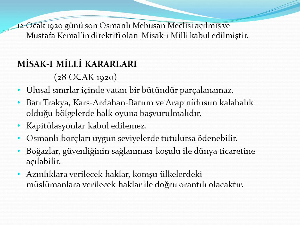 MİSAK-I MİLLİ KARARLARI (28 OCAK 1920)