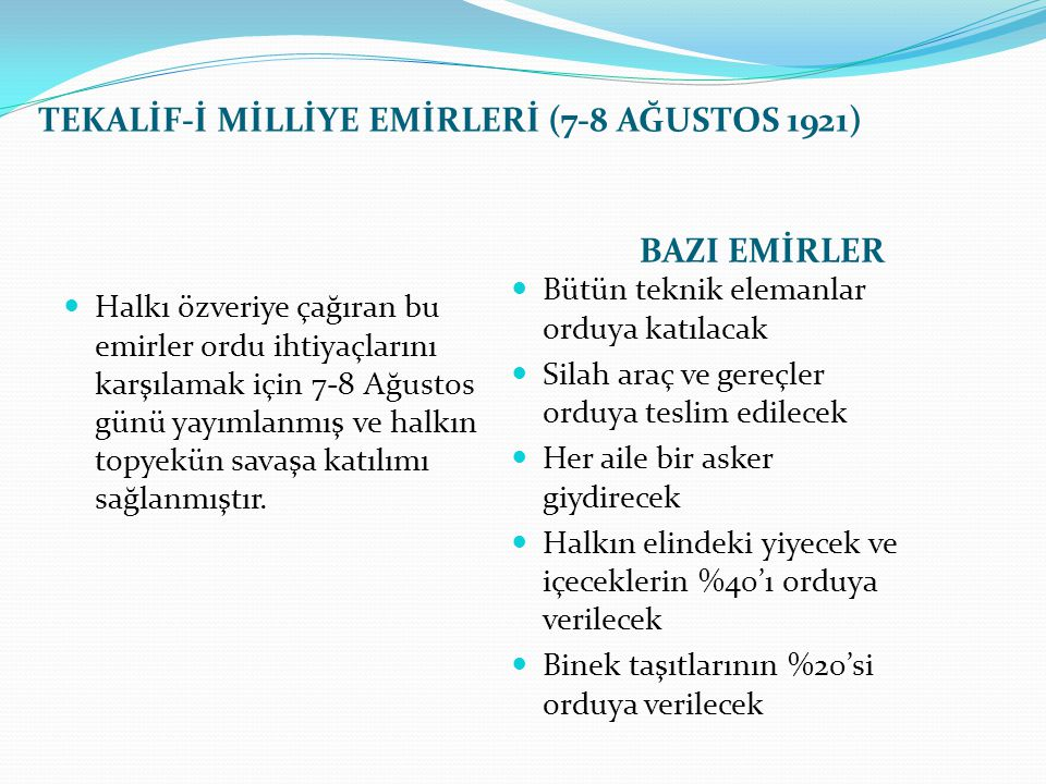 TEKALİF-İ MİLLİYE EMİRLERİ (7-8 AĞUSTOS 1921)