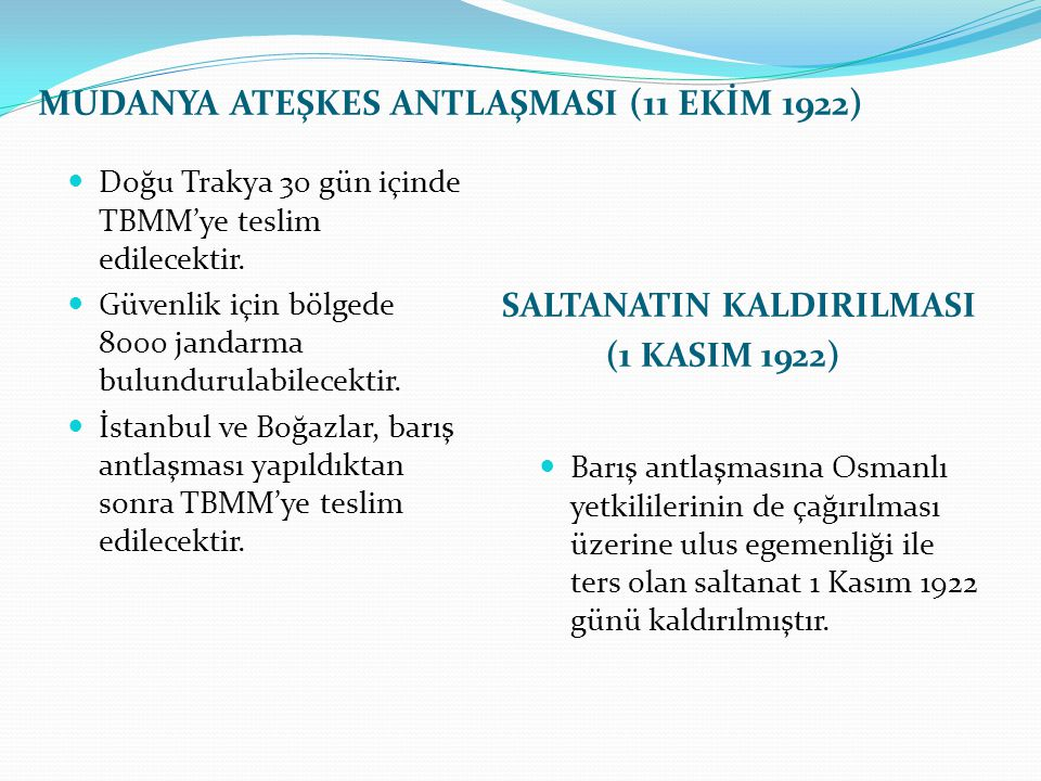 MUDANYA ATEŞKES ANTLAŞMASI (11 EKİM 1922)