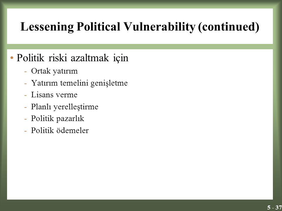 Lessening Political Vulnerability (continued)