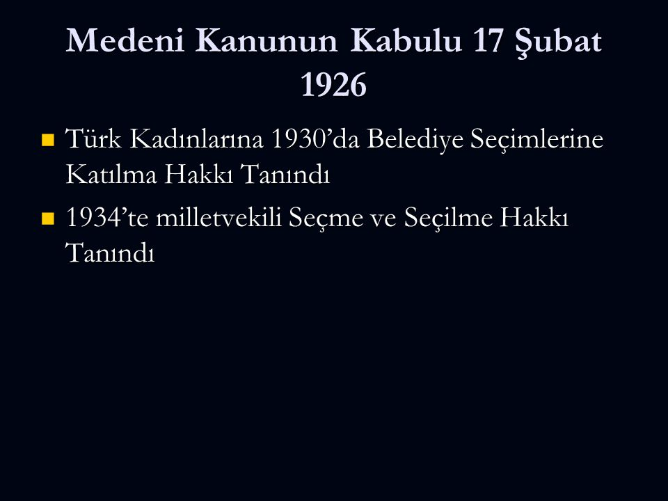 Medeni Kanunun Kabulu 17 Şubat 1926