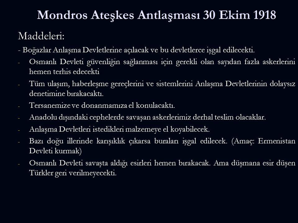 Mondros Ateşkes Antlaşması 30 Ekim 1918