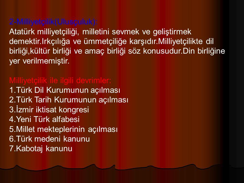 2-Milliyetçilik(Ulusçuluk):