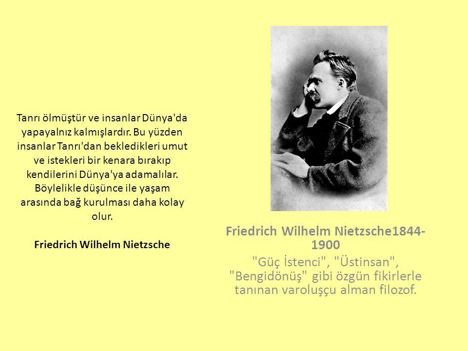 Friedrich Wilhelm Nietzsche1844-1900