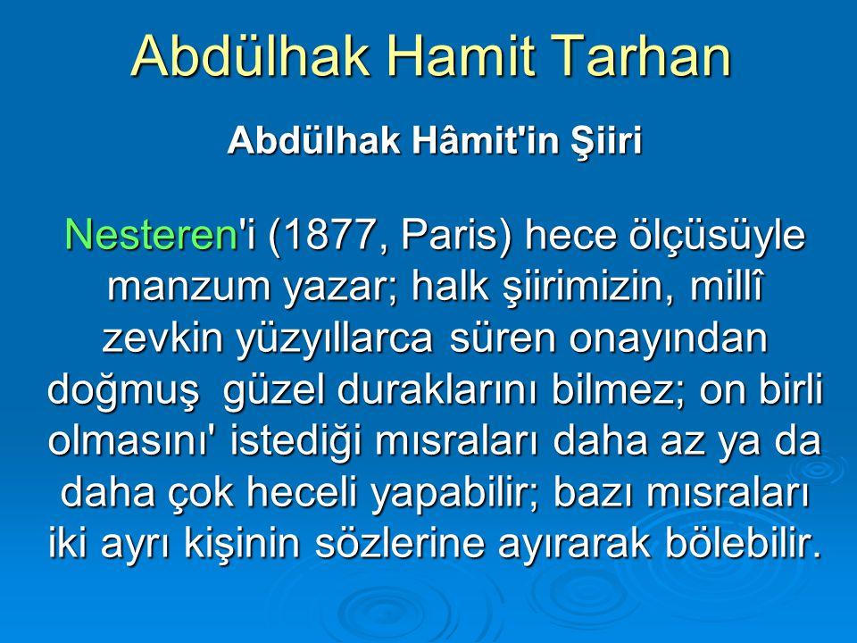 Abdülhak Hâmit in Şiiri