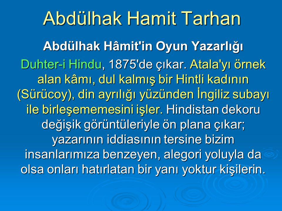 Abdülhak Hâmit in Oyun Yazarlığı