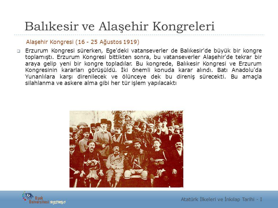 Balıkesir ve Alaşehir Kongreleri