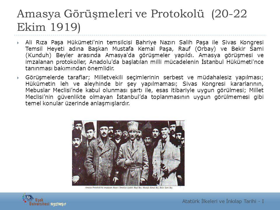 Amasya Görüşmeleri ve Protokolü (20-22 Ekim 1919)
