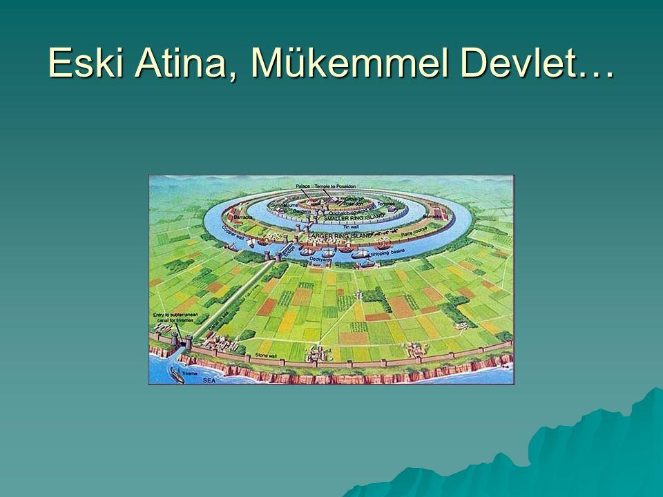 Eski Atina, Mükemmel Devlet…