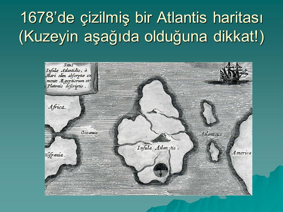 1678'de çizilmiş bir Atlantis haritası (Kuzeyin aşağıda olduğuna dikkat!)