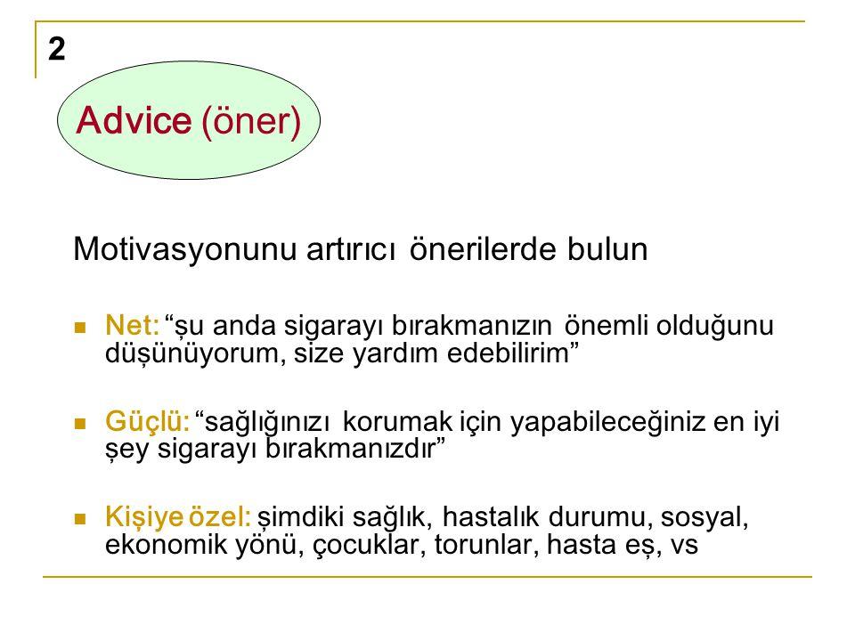 Advice (öner) 2 Motivasyonunu artırıcı önerilerde bulun
