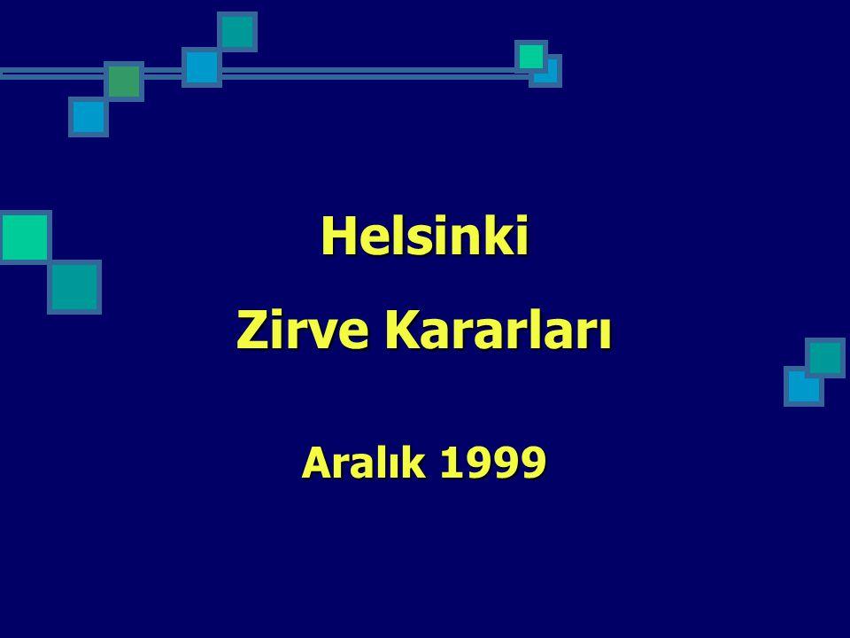 Helsinki Zirve Kararları