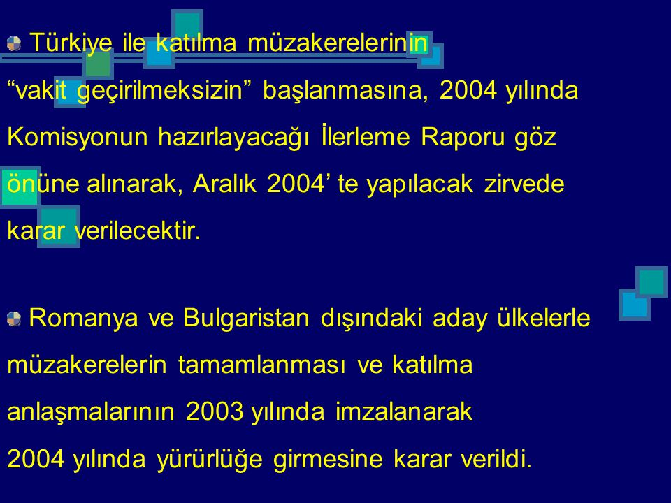 Türkiye ile katılma müzakerelerinin