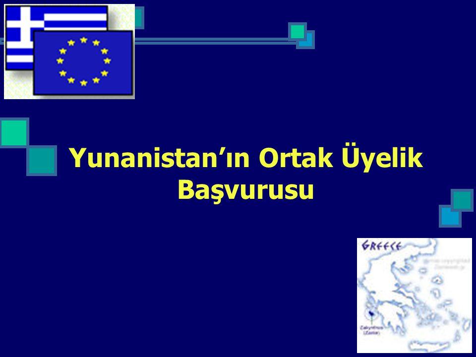 Yunanistan'ın Ortak Üyelik Başvurusu