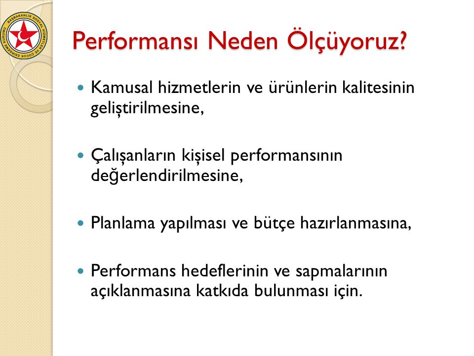 Performansı Neden Ölçüyoruz