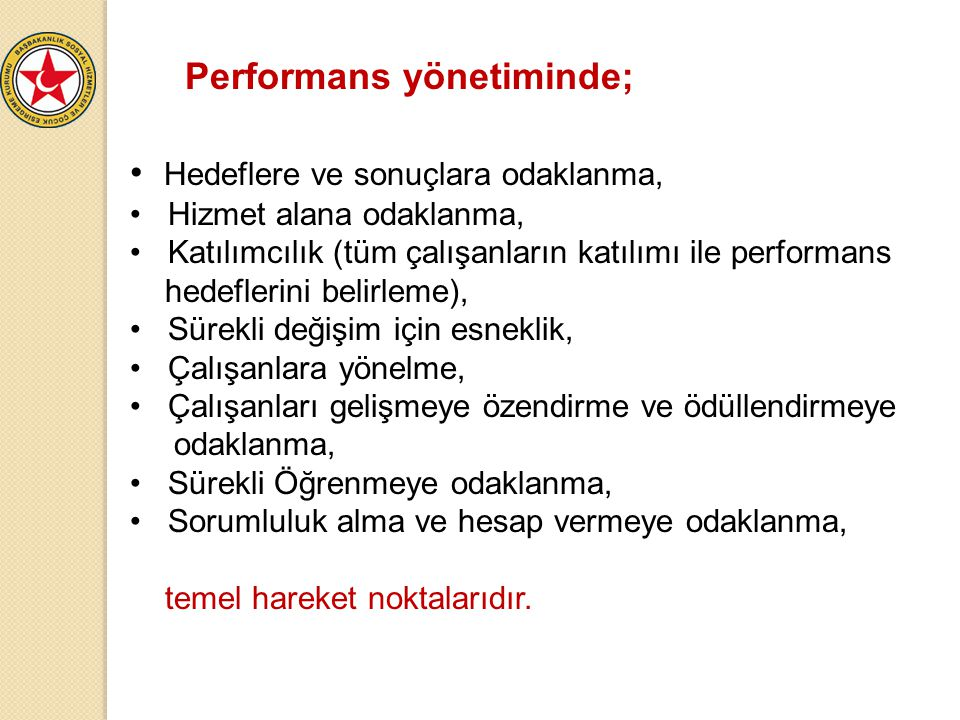 Performans yönetiminde;