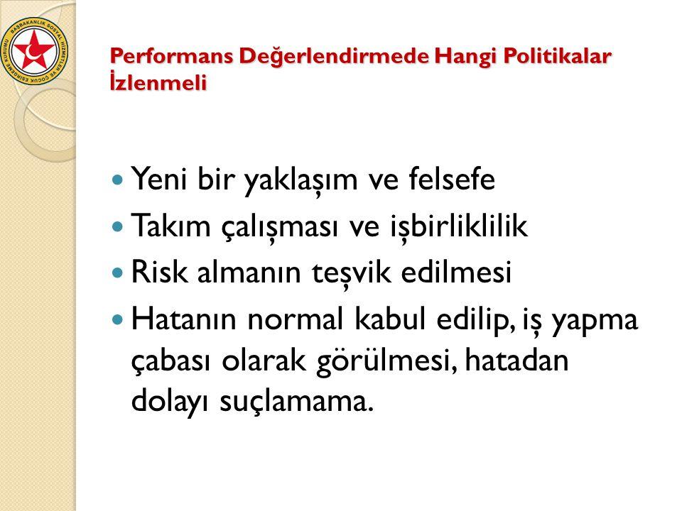 Performans Değerlendirmede Hangi Politikalar İzlenmeli