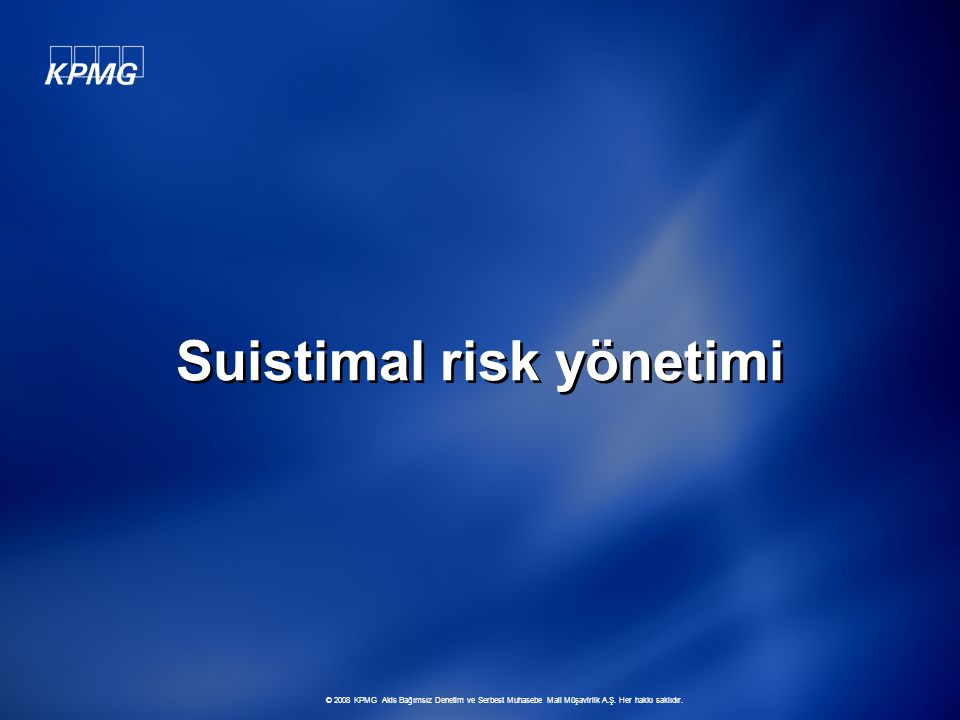 Suistimal risk yönetimi