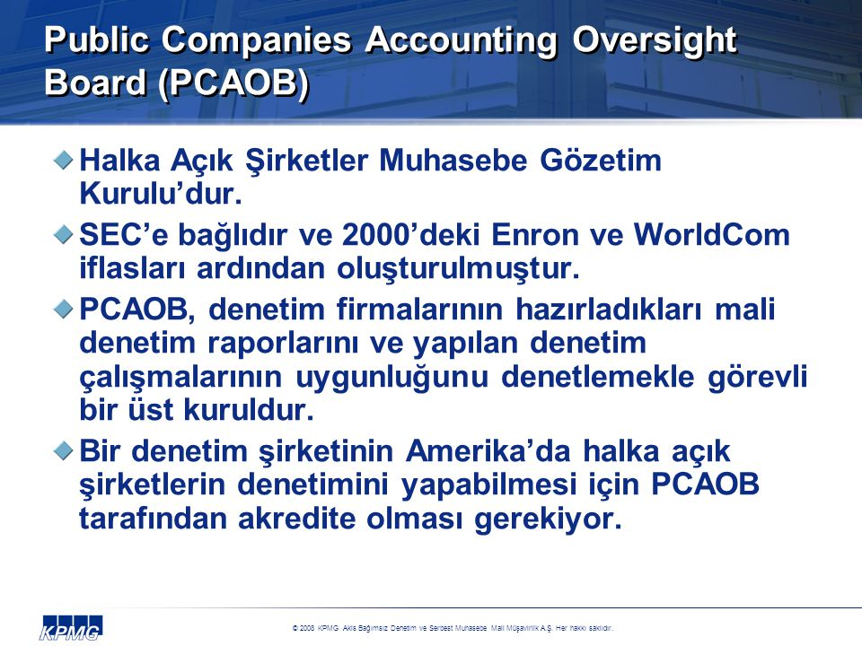 Public Companies Accounting Oversight Board (PCAOB)