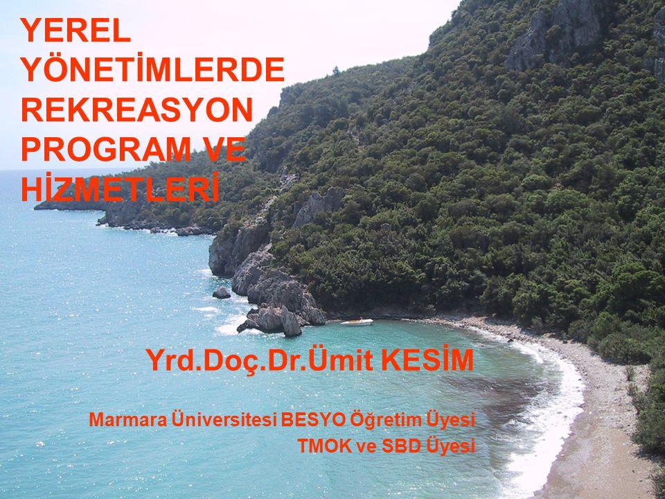 YEREL YÖNETİMLERDE REKREASYON PROGRAM VE HİZMETLERİ