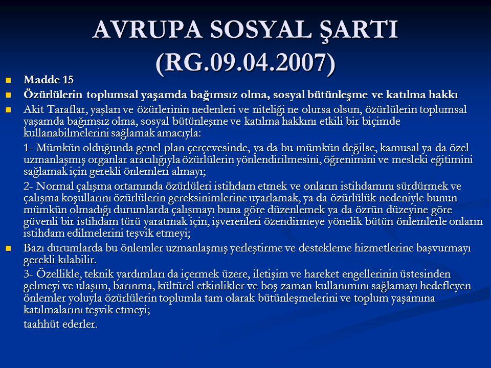AVRUPA SOSYAL ŞARTI (RG.09.04.2007)