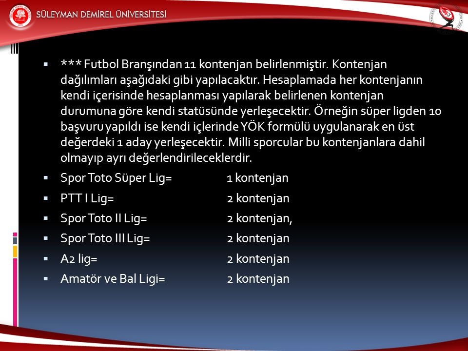 Futbol Branşından 11 kontenjan belirlenmiştir